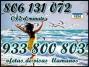 Libera el Amor que tiene en su corazon llama 933800803 y 806131072 visas 9 € 30 MIN -5 €15 MIN